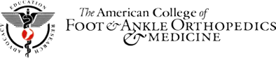 American College of Foot and Ankle Orthopedics and Medicine